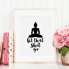 PRINTABLE Art Let it Go Buddha Decor Inspirational by TypoHome