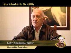 """""""Un canto a la vida"""" entrevista al P. Maximiliano Herráiz"""