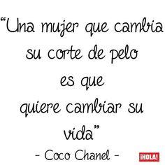 ¿Estás de acuerdo con la inolvidable diseñadora? #cocochanel #citas #frases #quotes #chanel #frase #cita #cortedepelo