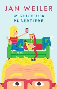 Im Reich der Pubertiere - Jan Weiler