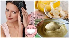 La maschera alla banana è perfetta se avete i capelli secchi e crespi, li idrata, ne migliora la struttura e favorisce l'infoltimento.