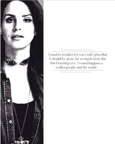 Lana Del Rey  quotes on being alone