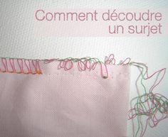 Astuce : comment découdre une piqûre surjetée. Conseil de couture/surjeteuse, en français !