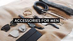 Favorite Accessories for Men