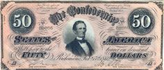 50 Dollar Confederate note from 1864 featuring the picture of Jefferson Davis, the President of the Confederate States of America.  Seventh Issue Notes - February 17, 1864.