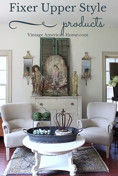 Do you love HGTV Fixer Upper Show ? Here is how to get the look even if you don't live in Waco, Texas. Products available at Vintage American Home, online store.