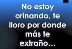 #TeExtraño y #Lloro