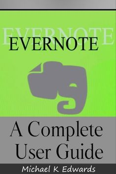 Evernote: A Complete User Guide: How to Make Evernote Your Ultimate Notebook by Michael K Edwards,  $2.99 http://www.amazon.com/dp/B00BWUD9FK/ref=cm_sw_r_pi_dp_-1Vvrb17Q86K4