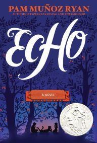 """2016 Newbery Honor Book - Echo by Pam Muñoz Ryan - Lost in the Black Forest, Otto meets three mysterious sisters and finds himself entwined in a prophecy, a promise, and a harmonica"""" New Books, Good Books, Middle School Books, Newbery Medal, Newbery Award, Best Audiobooks, Historical Fiction Books, Historical Society, Thing 1"""