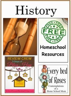 Every Bed of Roses: Huge list of FREE History Resources for Homeschool. #free #homeschool #history