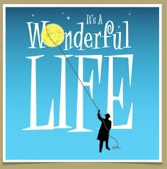 Awesome poster for Theater Winter Haven | Central Florida VCB | It's a Wonderful Life