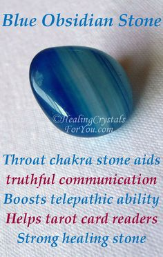 Mar 6 2020 - Blue Obsidian resonates at throat chakra to boost truthful communication gives pain relief. Aids tarot ca. Healing Crystals For You, Crystal Healing Stones, Crystal Magic, Quartz Crystal, Crystals Minerals, Crystals And Gemstones, Stones And Crystals, Gem Stones, Reiki