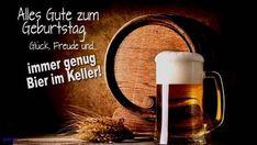 Alles Gute Zum Geburtstag Gluck Freude Und Immer Genug Bier Im