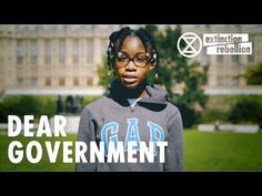 Dear Government - Stories From the Rebellion | Extinction Rebellion UK - YouTube