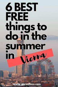 6 BEST FREE Things to do in Vienna during the Summer - Go Restless Make Money Blogging, How To Make Money, Wiener Schnitzel, Music Do, Architecture Old, Free Things To Do, Blogging For Beginners, Social Media Tips, Vienna
