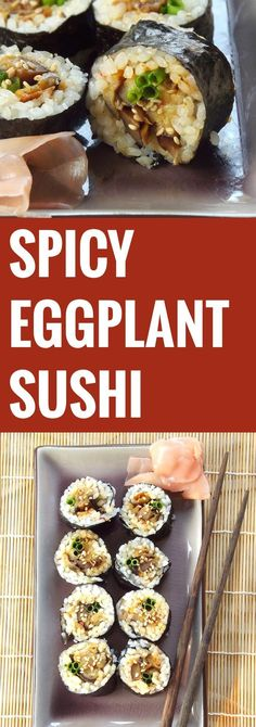 this spicy eggplant sushi a try.Give this spicy eggplant sushi a try. Veggie Recipes, Asian Recipes, Whole Food Recipes, Vegetarian Recipes, Cooking Recipes, Healthy Recipes, Vegan Eggplant Recipes, Lunch Recipes, Spicy Eggplant