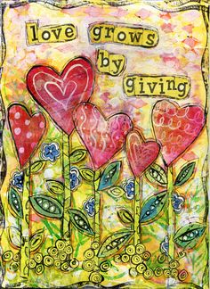 Jessica Sporn and To The Moon Designs: Play! Love grows by giving inspirational guote as mixed media art. Click through for a tutorial and try it too! Journal D'art, Art Journal Pages, Art Journals, Kunstjournal Inspiration, Art Journal Inspiration, Mixed Media Canvas, Mixed Media Art, Wal Art, Pot Pourri
