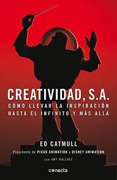 Libro Recomendado hoy: Creatividad, S.A.: Cómo llevar la inspiración hasta el infinito y más allá - ¿Buscando inspiración creativa para tus proyectos? - Este es tu libro - #creatividad #innovacion #designthinking