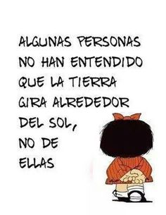 No se dan cuenta Spanish Words, Spanish Quotes, Mafalda Quotes, A Guy Like You, Love Poems, Woman Quotes, True Quotes, Quotes To Live By, Favorite Quotes