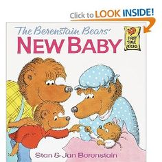I know some little people that need to have this read to them......The Berenstain Bears' New Baby Book