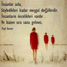 For the most beautiful words;biz/… – Beki Eskinazi – For the most beautiful words; The Words, Cool Words, Smart Quotes, Wise Quotes, Turkish Sayings, Lifetime Quotes, Paul Auster, Good Sentences, Most Beautiful Words