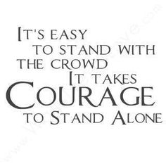 It takes courage to stand up for what you believe in. Great Quotes, Quotes To Live By, Me Quotes, Motivational Quotes, Funny Quotes, Inspirational Quotes, Quotes Images, Work Quotes, Famous Quotes