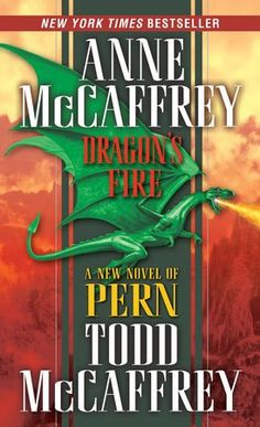 byAnne McCaffrey andTodd McCaffrey Bringing fresh wonders and dangers to light in the skies of Pern, Anne McCaffrey and her son, Todd, who demonstrated his wr