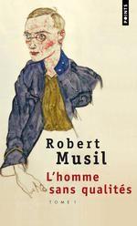 l'homme sans qualités t.1 - Robert Musil