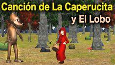 La Canción del Cuento de La Caperucita Roja y El Lobo Feroz - Videos Par...