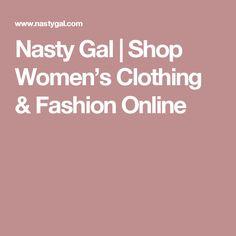 Nasty Gal | Shop Women's Clothing & Fashion Online