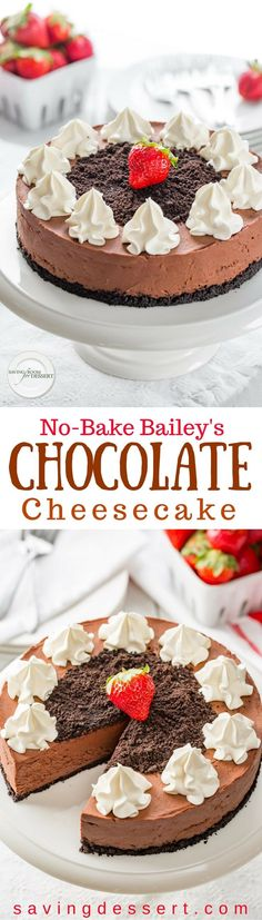 No-Bake Baileys Chocolate Cheesecake with a chocolate cookie crust - this recipe couldn't be easier!I love the tanginess in this Bailey's Cheesecake along with the great silky texture, subtle richness and the intense chocolate flavor that adds a luxurious flair to this no-bake dessert. www.savingdessert.com #savingroomfordessert #cheesecake #nobakecheesecake #Baileyschocolatecheesecake #chocolatecheesecake #dessert #nobake #baileys #bailey's