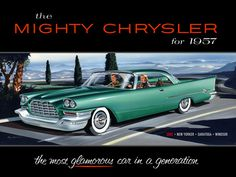 by Chrysler Corporation artist Larry Baranovic, who died last year at the age of 90. The first is an illustration used in the 1957 sales catalog for the Chrysler 300C -- the green tailfinned rocketship shown below. The second, the white Chrysler farther down, is the painting that was used in the carmaker's 1955 Windsor Deluxe dealer brochure.