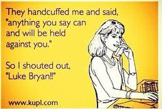 Luke Bryan!