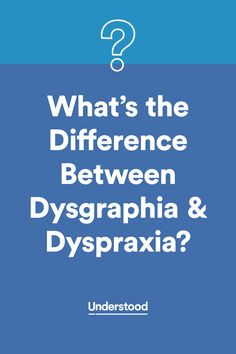The difference between #dysgraphia and #dyspraxia