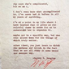 Definitely complicated and crazy Imperfection Is Beauty, Deep Quotes About Love, Beautiful Poetry, She Quotes, Struggle Is Real, Describe Me, I Can Relate, Word Porn, Writing Inspiration