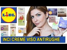 CREME VISO antirughe LIDL con Buon INCI | sono davvero buone? Recensione cosmetici antirughe CIEN - YouTube
