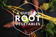 This guide to root vegetables details the various types of roots, their health benefits, how to select and store them, and how to prepare them.