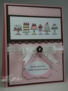Birthday Bakery in Pretty in Pink, Pink Pirouette, Choc Chip w embossing folder, border, ribbon and rhinestones Handmade Birthday Cards, Happy Birthday Cards, Greeting Cards Handmade, Birthday Cakes, Birthday Ideas, Bday Cards, Pintura Country, Card Making Inspiration, Creative Cards