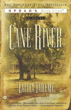 2011 Divine Book Selection -  Cane River by Lalita Tademy  book club rating: must read