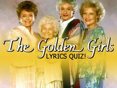 """Trivia Quiz -- Yahoo Can You Remember The """"Golden Girls"""" Theme Song? Golden Girls Quiz, Golden Girls Theme, Tv Show Quizzes, Tv Theme Songs, Tv Themes, 80s Tv, Trivia Quiz, Throw A Party, Playbuzz"""