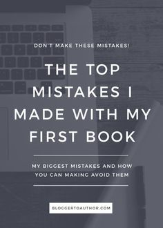 My first book will be about finding confidence in the middle of a dark place and how to use your spiritual gift Thinking about self publishing a book? Read the top mistakes I made with my first self-published book so you don't make them, too! Writing Images, Book Writing Tips, Writing Resources, Writing Help, Writing Prompts, Writing Humor, Writing Quotes, Writing Skills, Writing Ideas