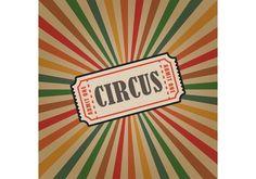 Vintage Circus Vector Ticket Background