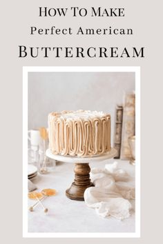 Basic Buttercream Recipe, Coffee Buttercream, Strawberry Buttercream, Raspberry Cake, Buttercream Frosting, Chocolate Buttercream, Peach Upside Down Cake, Pineapple Upside Down Cake, Old Cake Recipe