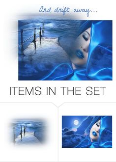 """""""And drift away..."""" by jbeb ❤ liked on Polyvore featuring art"""