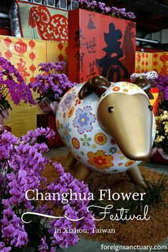 Lunar New Year and Flower Display -----> The 2015 Changhua Flower Festival in Xizhou, Taiwan [A Blog Post with lots of flower displays and floral arrangements - http://foreignsanctuary.com/2015/03/02/goats-royalty-the-2015-changhua-flower-festival-in-xizhou-taiwan/]