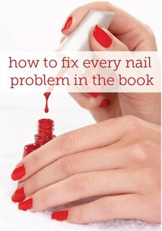 The ultimate guide to fixing every nail problem!