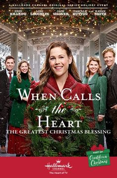 Its a Wonderful Movie - Your Guide to Family and Christmas Movies on TV: When Calls the Heart: The Greatest Christmas Blessing - Premieres Christmas Day on the Hallmark Channel Hallmark Holiday Movies, Family Christmas Movies, Hallmark Holidays, Cozy Christmas, Christmas Books, Christmas Time, Christmas Ideas, Hallmark Channel, Erin Krakow