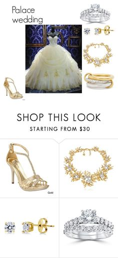 """""""palace wedding"""" by jandrade218 ❤ liked on Polyvore featuring Ellie, Schield Collection, BERRICLE, Bliss Diamond and SPINELLI KILCOLLIN"""