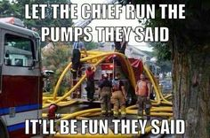 Let the Chief Run the Pumps....