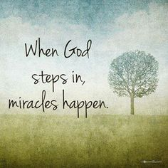 There's no such thing as coincidences, only God-cidences. God is in the business of miracles; just watch and see!